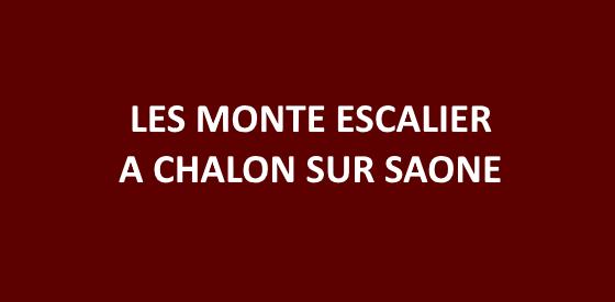 Article sur les monte escalier à Chalon sur Saone