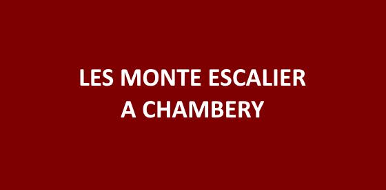 Article sur les monte escalier à Chambéry