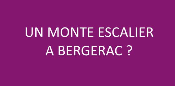 Article sur les monte escalier à Bergerac