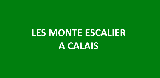 Article sur les monte escalier à Calais