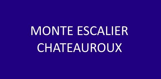 Article sur les monte escalier à Chateauroux